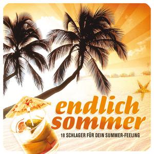 Endlich Sommer - 18 Schlager für dein Summer-Feeling album