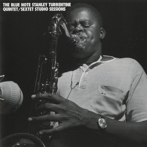 Blue Note Stanley Turrentine/Sextet Sessions