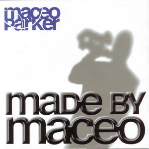Made by Maceo album