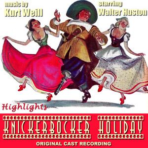 Knickerbocker Holiday Highlights (Original Cast Recording)