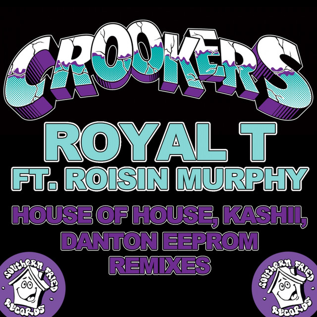 Royal T (House of House Remix) - Crookers ft. Róisín Murphy