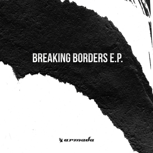 Breaking Borders E.P. #1