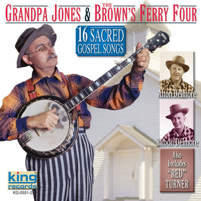 Grandpa Jones, Brown's Ferry Four 16 Sacred Gospel Songs album cover