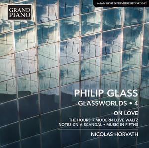 Philip Glass: Glassworlds, Vol. 4 – On Love Albümü