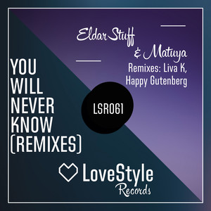 You Will Never Know (Remixes)