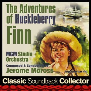 The Adventures of Huckleberry Finn (Original Soundtrack) [1960] album