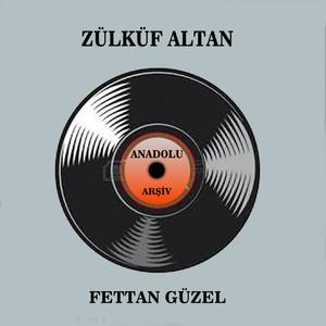 Fettan Güzel (Anadolu Arşiv) Albümü
