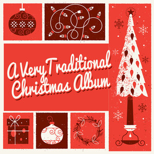 A Very Traditional Christmas Album -