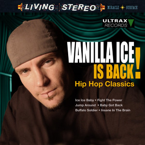 Vanilla Ice Is Back! - Hip Hop Classics Albumcover