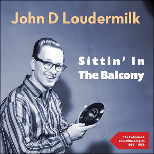 Sittin' in the Balcony (The Colonial & Columbia Singles 1956 - 1958) album