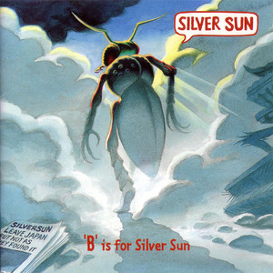 B Is For Silver Sun album