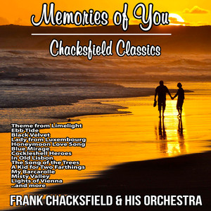 Memories of You : Chacksfield Classics album