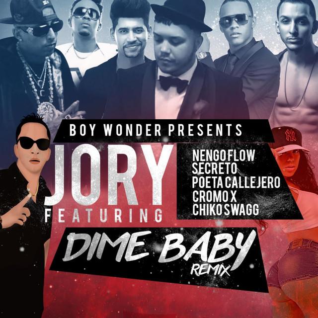 "Dime Baby (Remix) [feat. Nengo Flow, Secreto ""El Famouso Biberon"", Poeta Callejero, Cromo X & Chiko Swagg]"