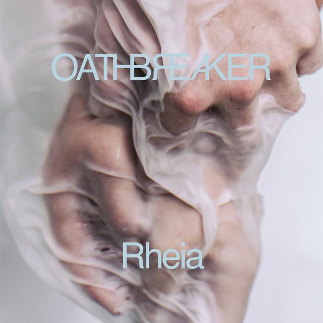 Album cover for Rheia by Oathbreaker