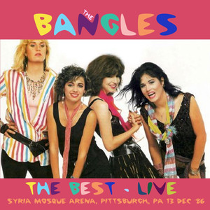 The Best - At The Syria Mosque Arena, Pittsburgh, PA 13 Dec '86 (Live) album