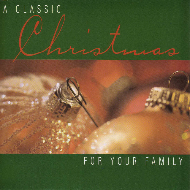 A Classic Christmas: for Your Family