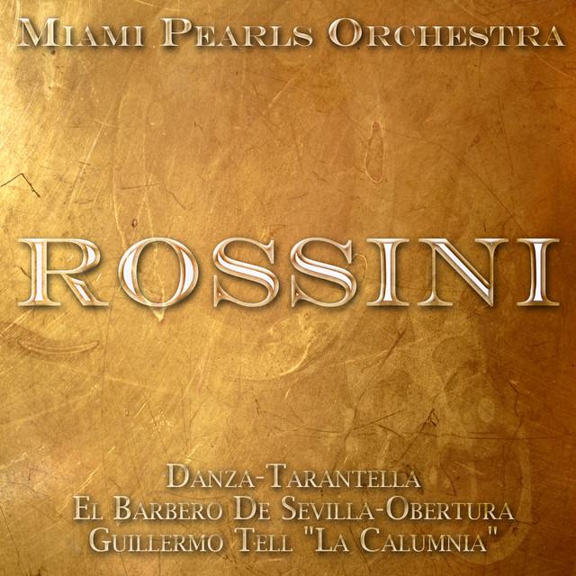 El Barbero De Sevilla Obertura A Song By Miami Pearls Orchestra On