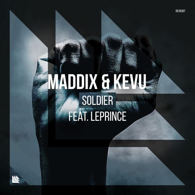 Maddix & Kevu & LePrince - Soldier