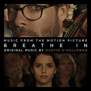 Breathe In (Drake Doremus' Original Motion Picture Soundtrack) Albumcover