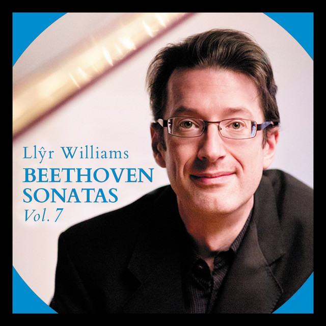 Album cover for Beethoven Sonatas, Vol. 7 / Diabelli Variations by Ludwig van Beethoven, Llŷr Williams
