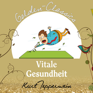 Vitale Gesundheit - Golden Classics Audiobook