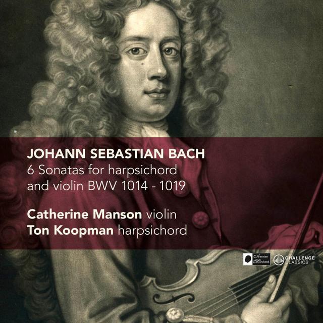 J.S. Bach: 6 Sonatas for harpsichord and violin BWV 1014-1019