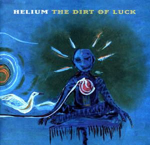 The Dirt of Luck album