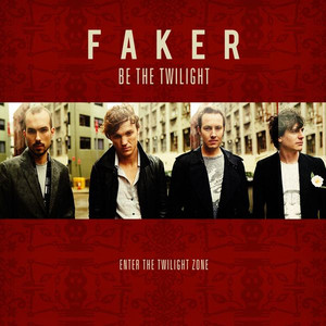 Be The Twilight  - Faker