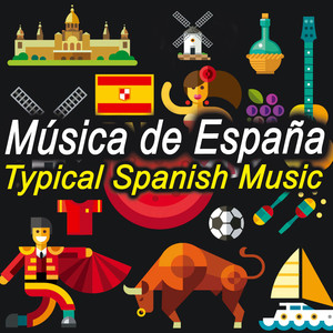 Música de España. Typical Spanish Music. Songs From Spain. Canción Típica Española Albumcover