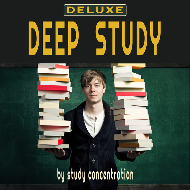 Album cover for Deep Study Deluxe (music for study, focus, study music, music for concentration, concentration music, relaxing piano, piano relaxation , piano ambient, study time, studying music, brain music, memory and concentration for exam) by Study Concentration