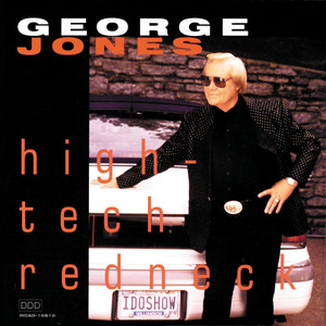 High-Tech Redneck - George Jones