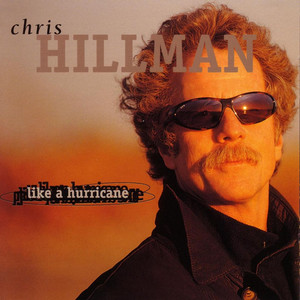 Chris Hillman When You Walk In the Room cover