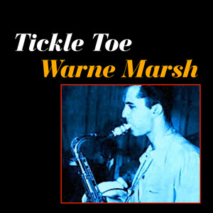 Warne Marsh I Can't Believe That You're in Love with Me cover