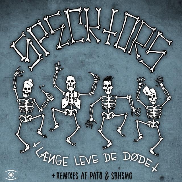 Længe Leve De Døde Remix EP