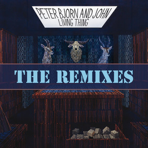 Living Thing (The Remixes)