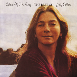 Colors of the Day: The Best of Judy Collins album