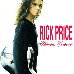 Heaven Knows - Rick Price