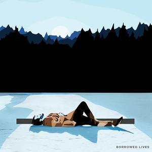 Borrowed Lives album cover