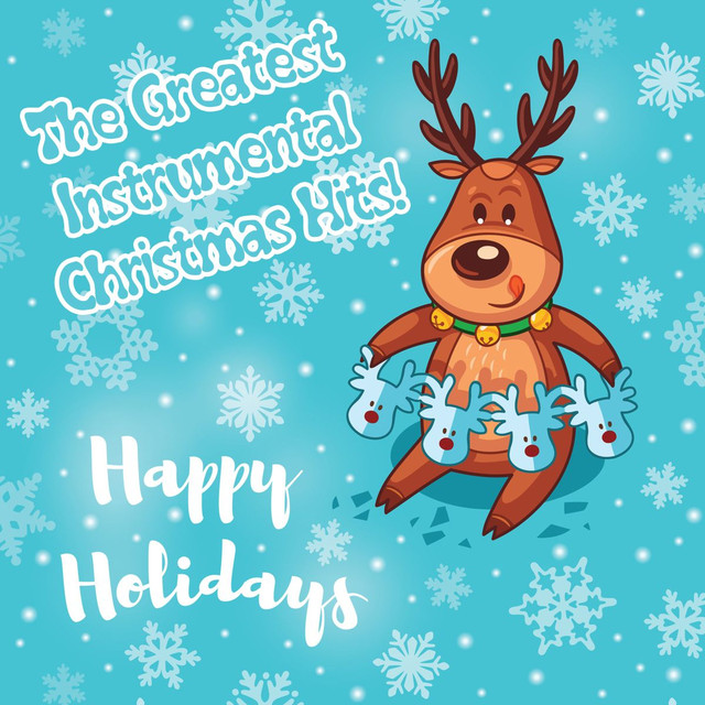 Happy Holidays - The Greatest Instrumental Christmas Hits