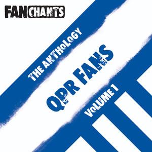 QPR F.C. FanChants feat. QPR Football Songs