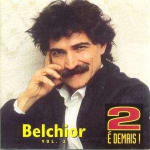 2 é Demais - Vol. 2 - Belchior