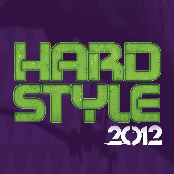 Hardstyle - 2012