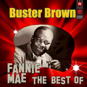 Fannie Mae - The Best Of Buster Brown album