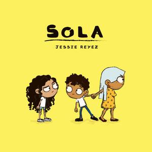 Sola - Jessie Reyez