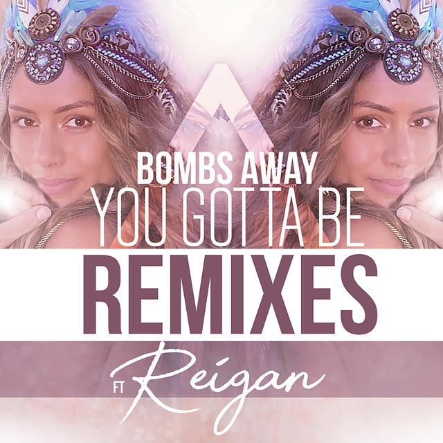You Gotta Be (Remixes)