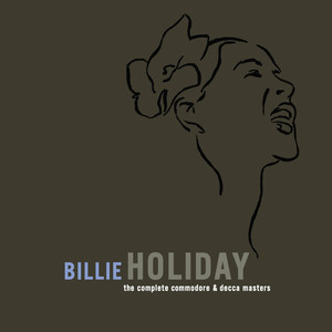 The Complete Commodore/Decca Masters - Billie Holiday