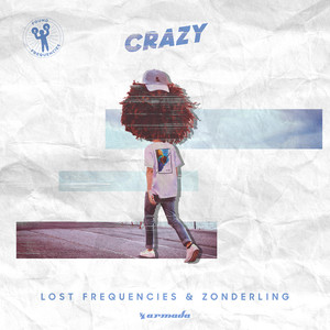 Crazy - Lost Frequencies