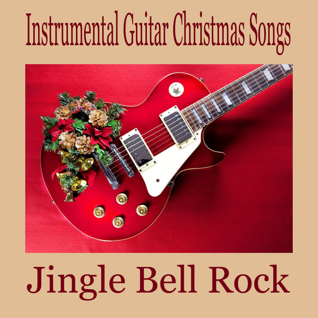 instrumental guitar christmas songs jingle bell rock by the oneill brothers group on spotify