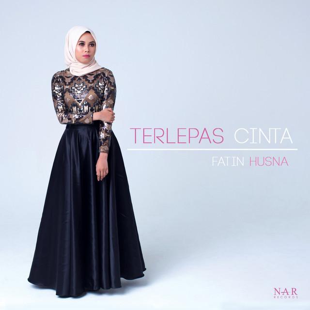 Fatin Husna - Terlepas Cinta