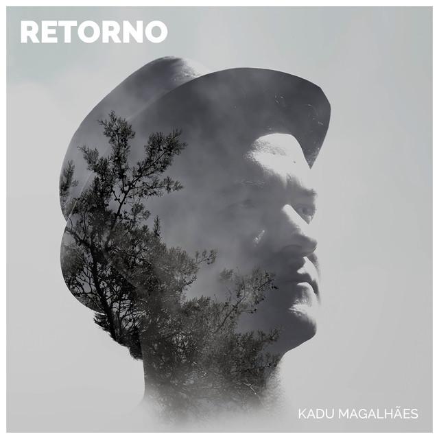 Album cover for Retorno by Kadu Magalhães